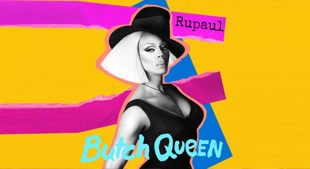 RuPaul-Butch-Queen-pheeno-capa